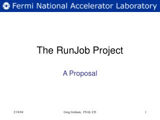 The RunJob Project