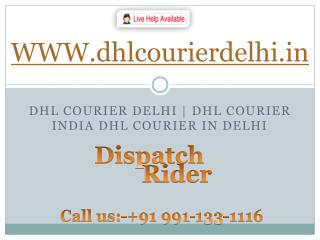 DHL Courier service Delhi NCR  91 9911331116