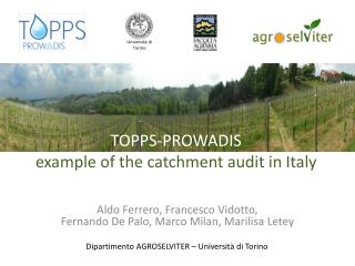 TO PPS-PROWADIS  example of  the catchment  audit  in Italy
