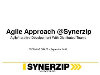 Agile Approach @Synerzip