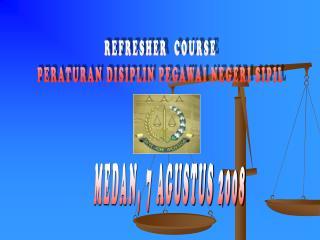 REFRESHER  COURSE PERATURAN DISIPLIN PEGAWAI NEGERI SIPIL