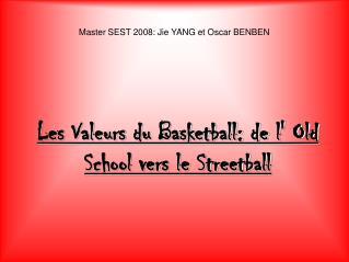 Master SEST 2008: Jie YANG et Oscar BENBEN