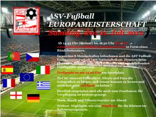 ASV-Fußball EUROPAMEISTERSCHAFT Samstag, den 21. Juli 2012