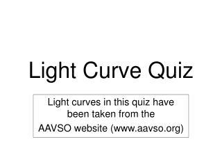 Light Curve Quiz