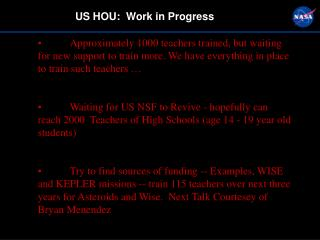 US HOU:  Work in Progress