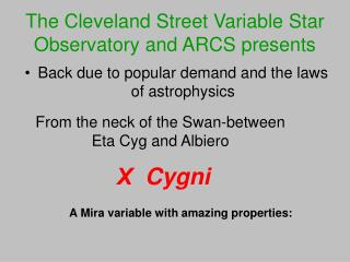 The Cleveland Street Variable Star Observatory and ARCS presents