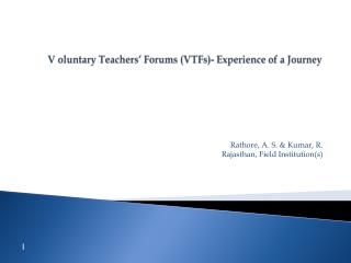 V  oluntary  Teachers' Forums (VTFs)- Experience of a Journey