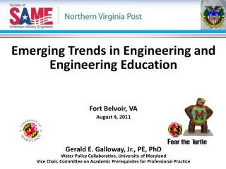 Emerging Trends in Engineering and Engineering Education Fort Belvoir, VA August 4, 2011