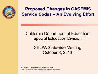 Proposed Changes in CASEMIS Service Codes – An Evolving Effort
