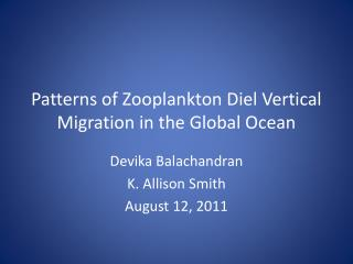 Patterns of Zooplankton Diel Vertical Migration in the Global Ocean