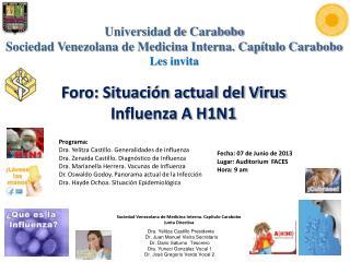 Foro: Situación actual del Virus Influenza A H1N1