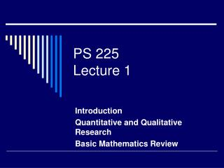 PS 225 Lecture 1