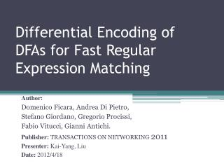 Differential Encoding of DFAs for Fast Regular Expression Matching