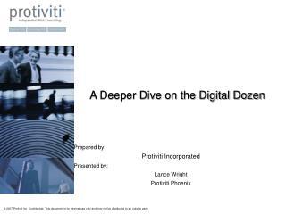 A Deeper Dive on the Digital Dozen