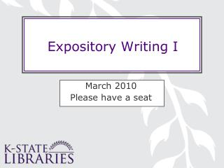 Expository Writing I