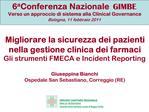 6a Conferenza Nazionale GIMBE Verso un approccio di sistema alla Clinical Governance Bologna, 11 febbraio 2011