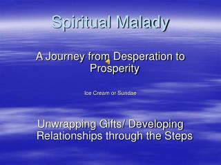 Spiritual Malady