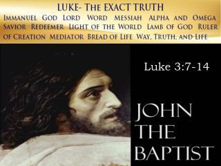 Luke 3:7-14