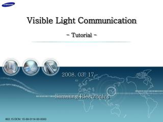 Visible Light Communication - Tutorial -