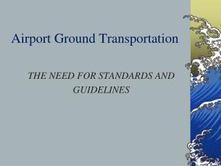 Airport Ground Transportation