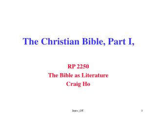 The Christian Bible, Part I,