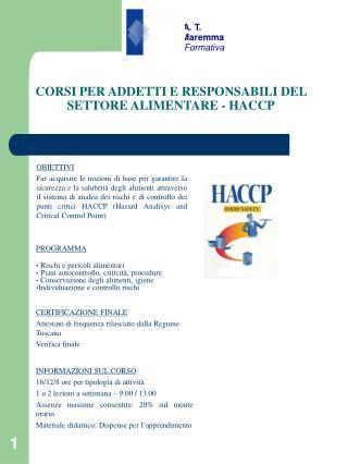 CORSI PER ADDETTI E RESPONSABILI DEL SETTORE ALIMENTARE - HACCP