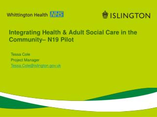 Integrating Health & Adult Social Care in the Community– N19 Pilot