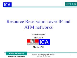 Resource Reservation over IP and ATM networks