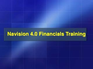 Navision 4.0 Financials Training