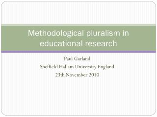 Methodological pluralism in educational research