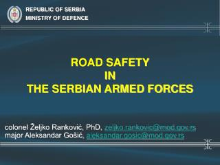 ROAD SAFETY IN THE SERBIAN ARMED FORCES