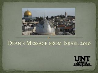 Dean�s Message from Israel 2010