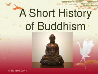 A Short History of Buddhism