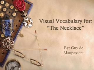 "Visual Vocabulary for: ""The Necklace"""