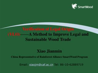 Verification of Legal Origin (VLO) ——A Method to Improve Legal and Sustainable Wood Trade