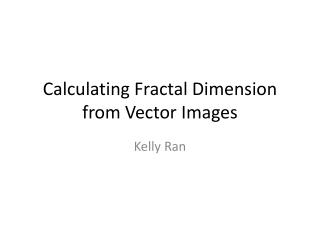 Calculating Fractal Dimension from Vector Images