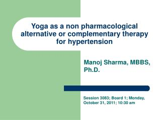 Yoga as a non pharmacological alternative or complementary therapy for hypertension