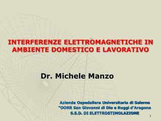 INTERFERENZE ELETTROMAGNETICHE IN AMBIENTE DOMESTICO E LAVORATIVO