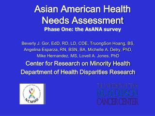 Asian American Health  Needs Assessment Phase One: the AsANA survey