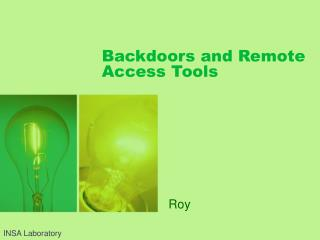Backdoors and Remote Access Tools
