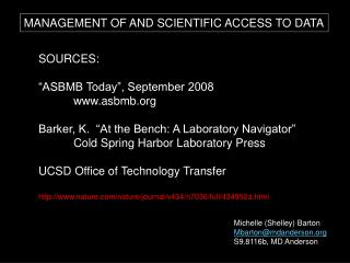 MANAGEMENT OF AND SCIENTIFIC ACCESS TO DATA