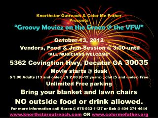 "Knorthstar Outreach & Color Me Father  Presents ""Groovy Moviez on the Green @ the VFW"""