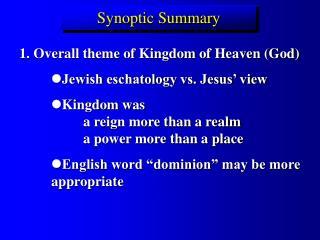 Synoptic Summary