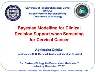Bayesian Modelling for Clinical Decision Support when Screening for Cervical Cancer