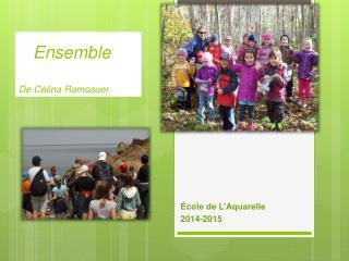 Ensemble De  Célina Ramsauer