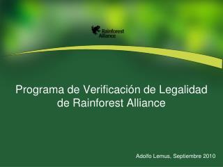 Programa de Verificación de Legalidad de Rainforest Alliance