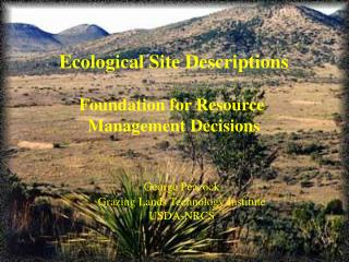 Ecological Site Descriptions Foundation for Resource  Management Decisions