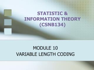 STATISTIC & INFORMATION THEORY (CSNB134)