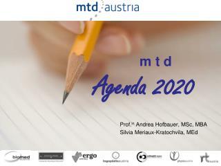 m t d  Agenda 2020