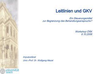 Impulsreferat Univ.-Prof. Dr. Wolfgang Mazal